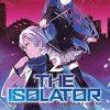 The Isolator, (Volume 2)