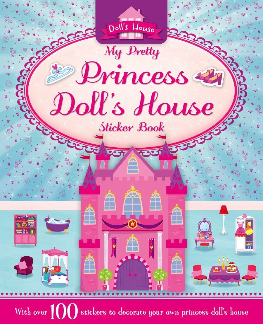 My Pretty Princess Doll's House Sticker Book