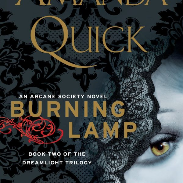 Burning Lamp: The Dreamlight Trilogy (Book 2)