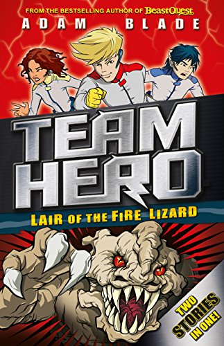 Lair Of The Fire Lizard: Team Hero (2 Stories In 1)