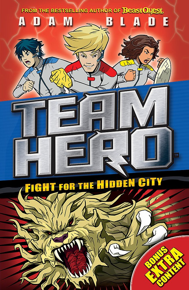 Fight For The Hidden City: The Team Hero Series 2 (Book 1)